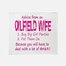 Advice from an Oilfield Wife Throw Blanket