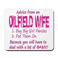 Advice from an Oilfield Wife Mousepad