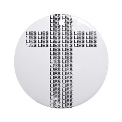 Cross of Lies Ornament (Round)