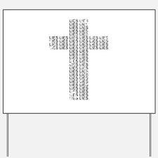 Cross of Lies Yard Sign