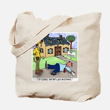 That's Just an Estimate Tote Bag