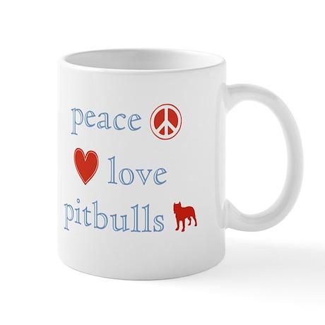 Peace, Love and Pitbulls Mug