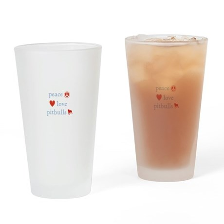 Peace, Love and Pitbulls Drinking Glass