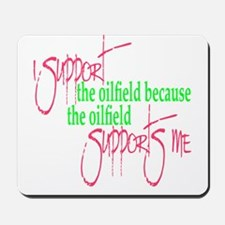 I support...Supports Me Mousepad