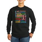 Uterine Cancer Survivor Long Sleeve Dark T-Shirt