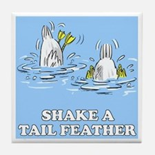 Shake A Tail Feather Tile Coaster