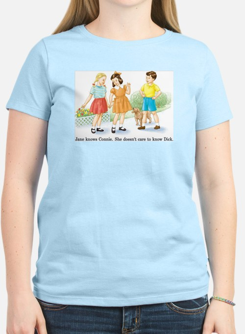 jane knows connie T-Shirt