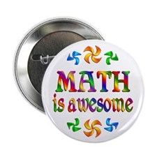 "Math is Awesome 2.25"" Button (10 pack)"