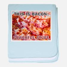 Bacon: Powerful Stuff baby blanket
