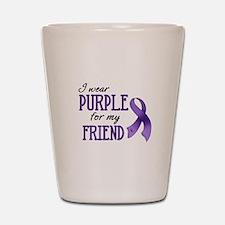 Wear Purple - Friend Shot Glass