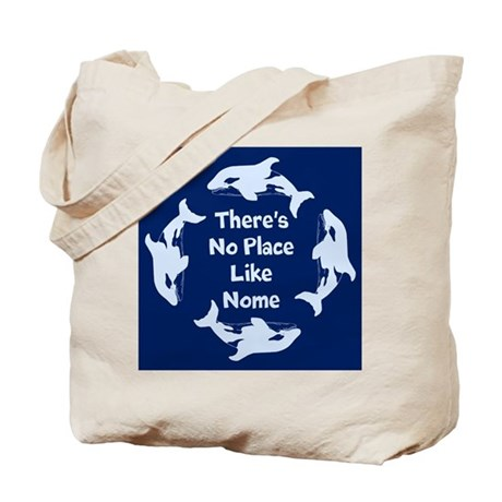 No Place Like Nome Tote Bag