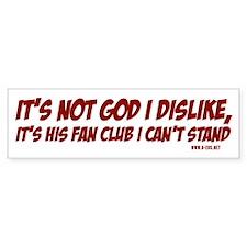 God's Fan Club Bumper Bumper Sticker