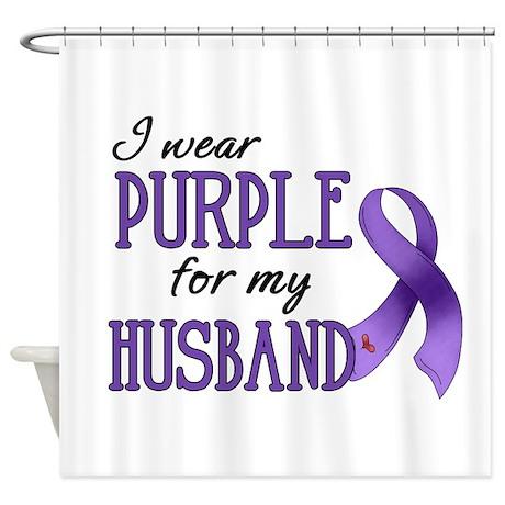 Wear Purple - Husband Shower Curtain