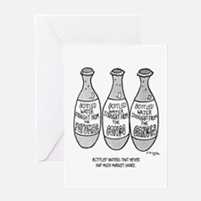 Bottle Water Failures Greeting Card
