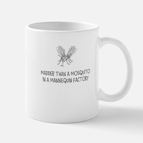 Madder than a Mosquito Mug