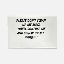 Please Don't Clean Rectangle Magnet