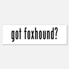 GOT FOXHOUND Bumper Bumper Sticker