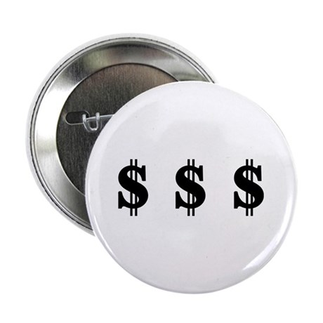 "Dollar signs 2.25"" Button (100 pack)"
