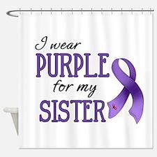 Wear Purple - Sister Shower Curtain