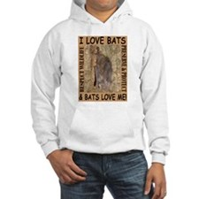 I Love Bats & Bats Love Me Hoodie