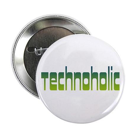 """Technoholic 2.25"""" Button"""