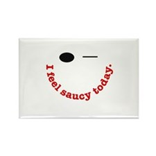 I Feel Saucy Today Rectangle Magnet (10 pack)