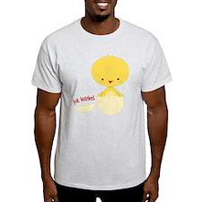 Just Hatched Chicken T-Shirt