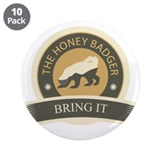 "Honey Badger Bring It 3.5"" Button (10 pack)"