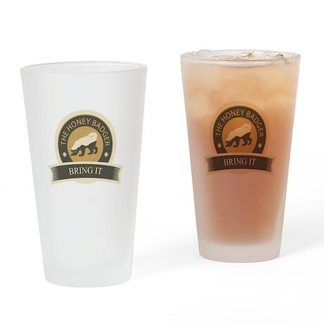 Honey Badger Bring It Drinking Glass