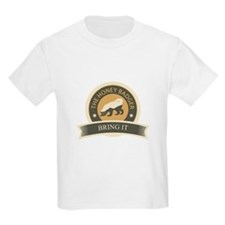 Honey Badger Bring It T-Shirt