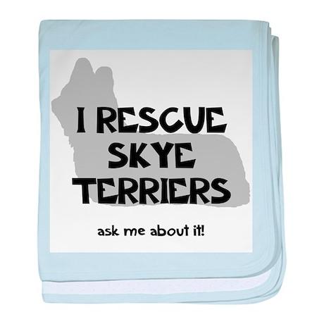 I RESCUE Skye Terriers baby blanket