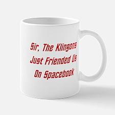 Sir, The Klingons Friended Us Mug