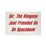 Sir, The Klingons Friended Us Rectangle Magnet