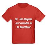 Sir, The Klingons Friended Us Kids Dark T-Shirt
