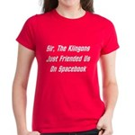 Sir, The Klingons Friended Us Women's Dark T-Shirt