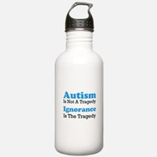 Autism Is Not A Tragedy Water Bottle