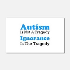 Autism Is Not A Tragedy Car Magnet 20 x 12