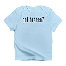 GOT BRACCO Infant T-Shirt