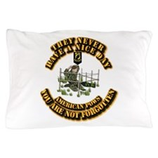 POW - They Never Have a Nice Day Pillow Case