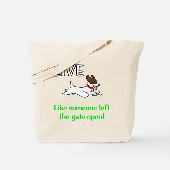 Live the gates open Tote Bag