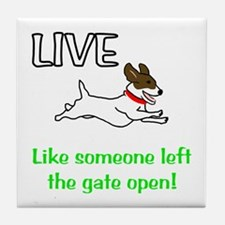 Live the gates open Tile Coaster
