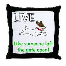 Live the gates open Throw Pillow