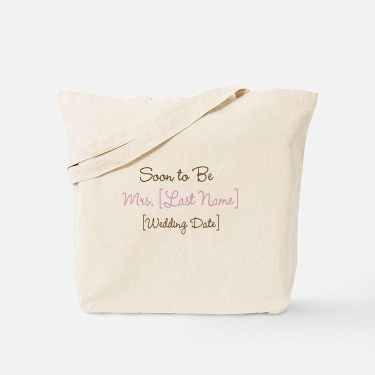 Pink & Brown Custom Soon to Be Mrs. Tote Bag