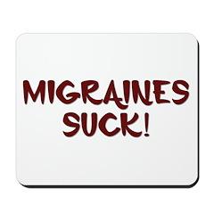 Migraines Suck! Mousepad