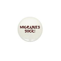 Migraines Suck! Mini Button (10 pack)