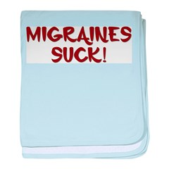 Migraines Suck! baby blanket