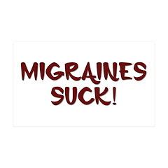 Migraines Suck! 38.5 x 24.5 Wall Peel