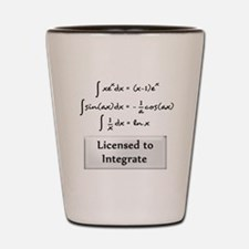 Licensed to Integrate Shot Glass