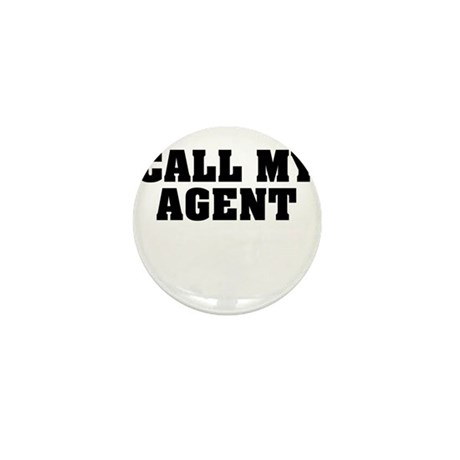 Call My Agent Mini Button (10 pack)
