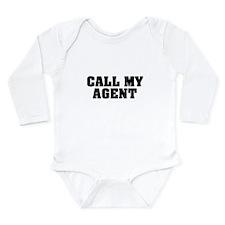 Call My Agent Long Sleeve Infant Bodysuit
